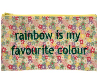 Rainbow is my favourite colour zippered bag/pouch/clutch