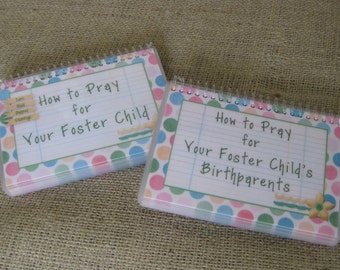 SALE - How to Pray for Your Foster Child/How to Pray for Your Foster Child's Birthparents Combo Set, Laminated Cards, Spiral-Bound