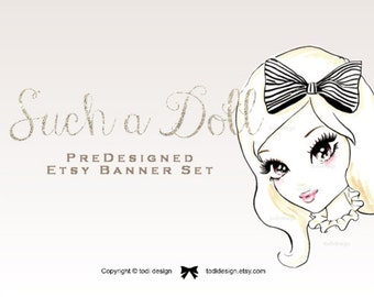 Such a Doll- Premade Etsy Shop Banner set with Shop Icon