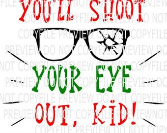 You'll Shoot Your Eye Out full SVG, DXF and png