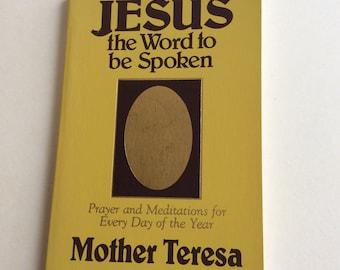 Vintage Book, Jesus The Word Be Spoken, Mother Teresa