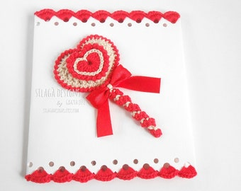 Crochet card for Mother's day with red heart, Handmade scalloped greeting card with lollipop, Valentines card, Birthday romantic card, Italy