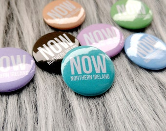 Reproductive rights badge, now Northern Ireland, #nowforNI repealed the 8th, pro choice abortion, feminist gift, liberal politcal pin button