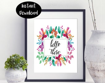 Hello There -Floral Print-Digital Download INSTANT DOWNLOAD