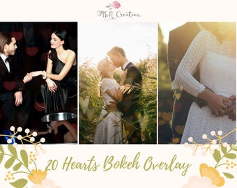 20 Heart Bokeh  Overlays, Valentines Hearts Photoshop Overlay, Romantic Wedding Love Overlays, Valentine Digital Backdrop Texture Photo