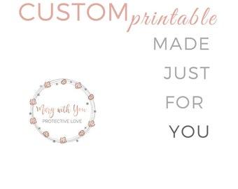 Custom Printables