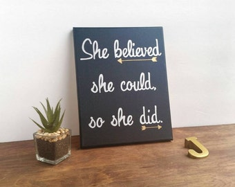 Inspirational wall art - She believed she could so she did - Positive Affirmation for women - quote on canvas - girls nursery decor