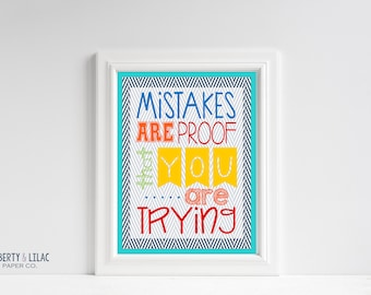 Classroom Art – Mistakes Are Proof You Are Trying – Motivational Classroom Poster - Classroom Quotes - Primary Colors - Teacher Art