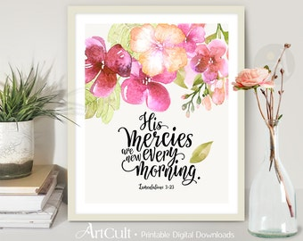 """Printable artwork, wall Art digital download Scripture Bible verse Inspirational Quote """"His mercies are new every morning"""" Lamentations 3:23"""