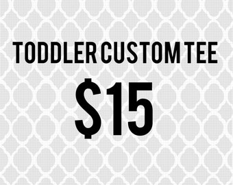 Custom toddler tee