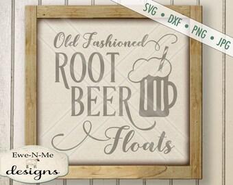 Root Beer Float SVG - kitchen svg - Old Fashioned Root Beer Float svg  - root beer sign cut file  - Commercial Use svg, dxf, png, jpg files