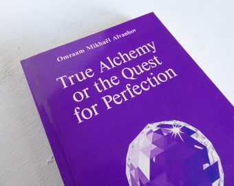 True Alchemy ~ The Quest for Perfection