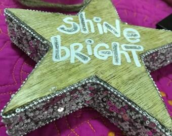 "Hanging star ""shine bright"""