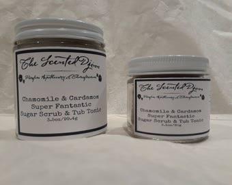 Chamomile & Cardamom Super Fantastic Sugar Scrub and Tub Tonic
