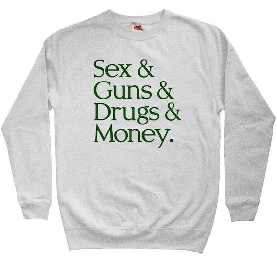 Sex Guns Drugs Money Hoodie - Men S M L XL 2x 3x - Hoody Sweatshirt - 4 Colors nX9kXOuO59