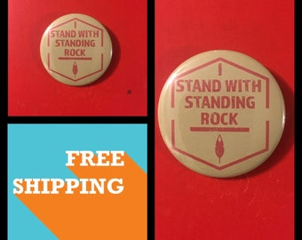 I Stand With Standing Rock, NoDAPL Protest Button Pin, FREE SHIPPING & Coupon Codes