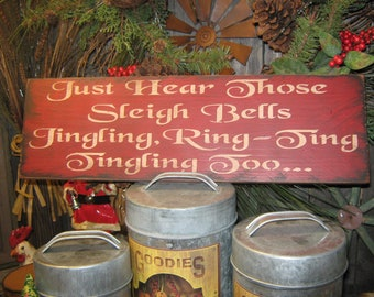 "Primitive  Wooden  Painted Christmas Sign -  "" Just Hear Those Sleigh Bells  "" Country Jingle Bell Rustic Housewares"