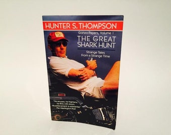 Vintage Non-Fiction Book The Great Shark Hunt: Gonzo Papers Vol. 1 by Hunter S. Thompson Softcover