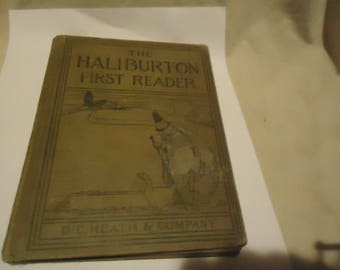 Antique 1912 The Haliburton First Reader Hardback Book by D.C. Heath & Company, collectable