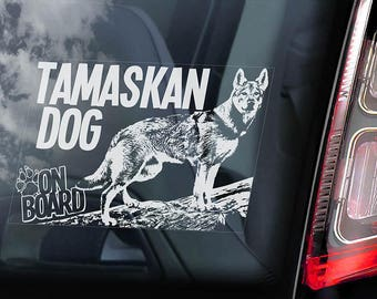 Tamaskan Dog on Board - Car Window Sticker - Tam Husky Sign Decal - V05