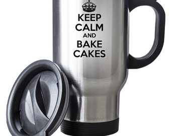 Keep Calm and Bake Cakes Travel Mug Thermal Stainless Steel Gift Baker Cakes Christmas Birthday Thermal