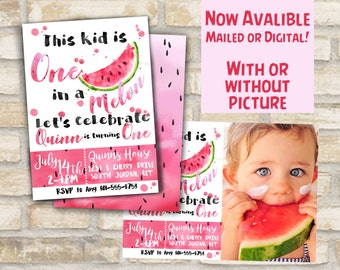 One in a melon party invitation for first birthday party available with or without photo, digital download or mailed prints watermelon theme
