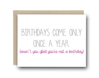 Funny Birthday Card - Birthday's Come Only Once a Month - Birthday Card Friend, Birthday Card Funny, Rude Birthday Card, Card For Her