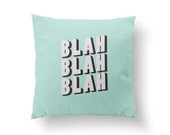 Blah Pillow, Kids Pillow, Home Decor, Cushion Cover, Throw Pillow, Bedroom Decor, Bed Pillow, Decorative Pillow, Nursery Decor, Funny Decor