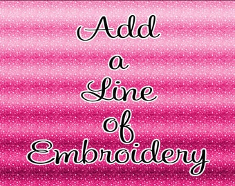 Add a Line of Embroidery
