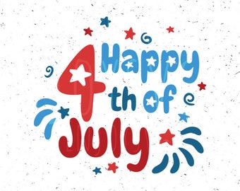 Independence day SVG file Happy 4th of july SVG 4th of july Svg file Independence day Svg Patriotic Svg Fourth of july svg Cricut Silhouette