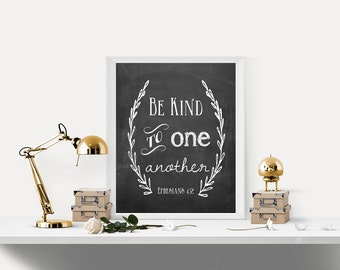 Bible Verse,Scripture art, Christian Art, Wall art,  Home Decor, Chalkboard, Be Kind to one Another, Ephesians 4:32, DIY
