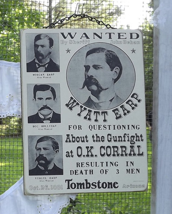 Wyatt Earp And The Gunfight At O K Corral Hanging Wall Sign