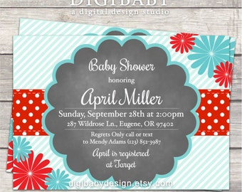 Baby Shower invitations, Daisy, Red and Turquoise, teal, flowers, custom designed printable digital files