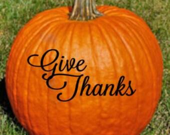 Give Thanks pumpkin decal - DIY