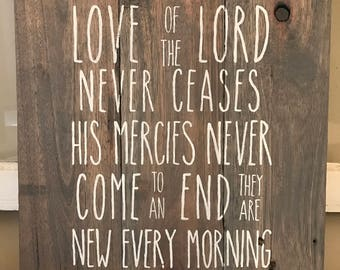 Great is your faithfulness - Reclaimed Pallet Sign - Lamentations 3:22 - His mercies are new every morning -