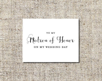 To My Matron of Honor Printable | Matron of Honor Card | Thank You Matron of Honor Card | INSTANT DOWNLOAD | 5.5 x 4.25 Folded Card