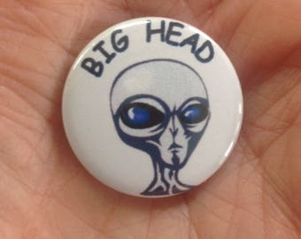 BIG HEAD 25mm pin badge
