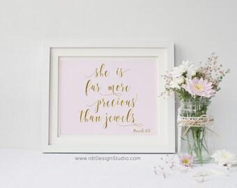 She is far more precious than jewels, A3, Proverbs 31:10, Nursery Wall Art, Kids Room Decor, Gift Ideas, Gold Pink Print, Birthday, D28B-1