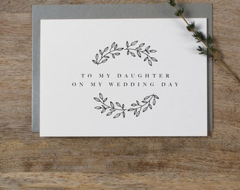 To My Daughter On My Wedding Day Card - Daughter Wedding Card, Wedding Stationery, To My Daughter Thank You Wedding Card, Wedding Note, K9