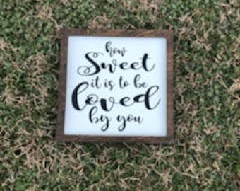 How Sweet Vinyl Sign, Valentine Painted Home Decor