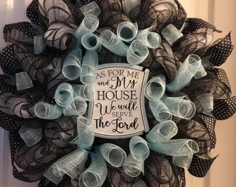 As For Me and My House We Will Serve the Lord Black White Blue Deco Mesh Wreath