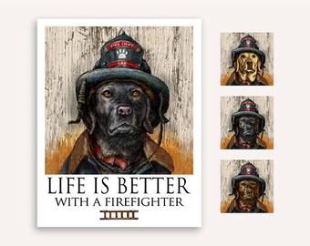 """Firefighter """"Life Is Better"""" Labrador Retriever Print Poster 11""""x14"""""""