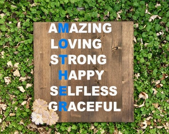 Mother Sign, Amazing Mother, Selfless Mother, Graceful Mother, Loving Mother, Strong Mother, Mothers Day Sign, Mom Gift