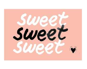 4 x 6 // Sweet // Art Print // Notecard // for her // for him // pink