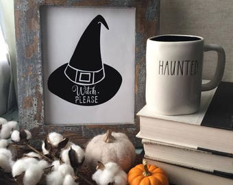 Halloween Printable Art: Witch Please