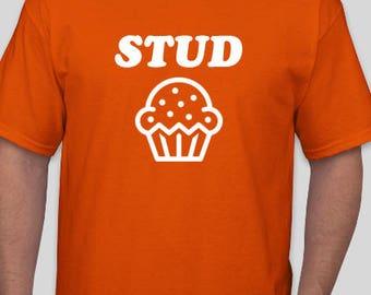 Stud Muffin Men's and Women's  T-Shirt