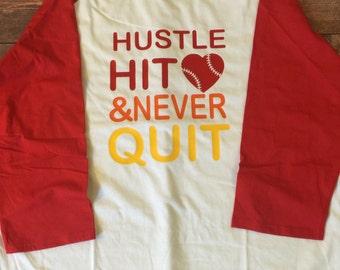 Hustle, Hit, and Never Quit Raglan Shirt
