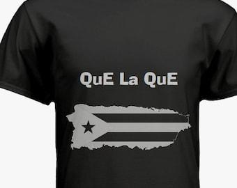 Que La Que! Puerto Rican T-Shirt