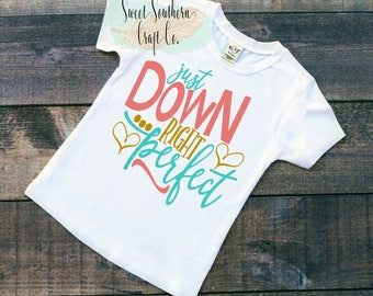 Down Right Perfect,Youth T-Shirt,Autism Awareness,Infant Bodysuit,Asperger,Awareness Month,Special Education,Down Syndrome