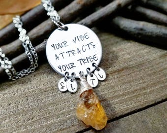 Your vibe attracts your tribe - my tribe necklace - vibe necklace - tribe gifts - best friend gifts - vibe tribe necklace - best friends